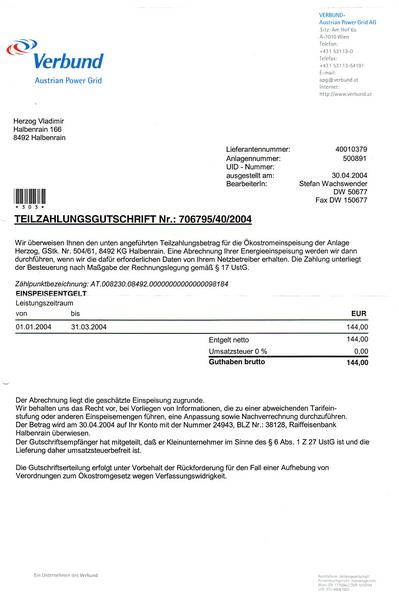 Negative electric bill Each quarter sends the electric company per EFT to the bank account of the house owner. 144.-EUR is the negative electric bill. Little bit more than all other operating expenses.